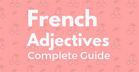 All About French Adjectives - Talk in French