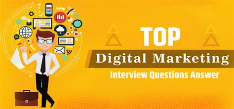 General Digital Marketing Interview Questions and Answers
